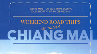 WEEKEND ROAD TRIPS AROUND CHIANGMAI