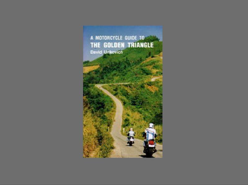 ガイドブック「A MOTORCYCLE GUIDE TO THE GOLDEN TRIANGLE」